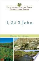 1  2   3 John  Understanding the Bible Commentary Series