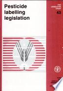 Pesticide Labelling Legislation