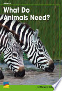 What Do Animals Need