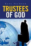 Trustees of God