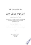 Practical Lessons in Actuarial Science