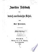 Zweites Lesebuch der deutsch amerikanischen Schule