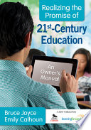 Realizing the Promise of 21st Century Education