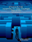 Ethics in the Hospitality and Tourism Industry