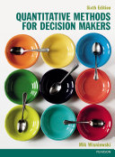 Quantitative Methods for Decision Makers 6th edn