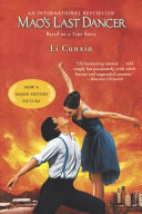 Mao's Last Dancer (Movie Tie-In) : raised in rural maoist china who was plucked...