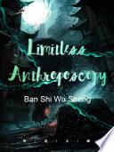 Limitless Anthroposcopy