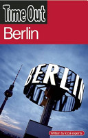 Time Out Berlin : of life in the capital city, from...