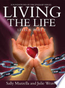 Living The Life : is the final book of the foundations...