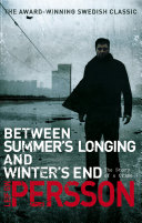 Between Summer s Longing and Winter s End Book PDF