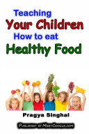 download ebook teaching your children how to eat healthy food pdf epub