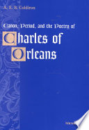 Canon  Period  and the Poetry of Charles of Orleans