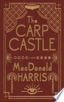 The Carp Castle  A Novel