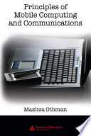 Principles Of Mobile Computing And Communications book