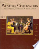 Western Civilization  Ideas  Politics  and Society  Volume II  From 1600