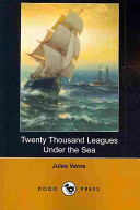Twenty Thousand Leagues Under the Sea  Dodo Press