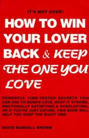 How to Win Your Lover Back   Keep the One You Love