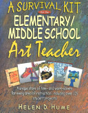 A Survival Kit for the Elementary Middle School Art Teacher