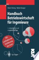 Handbuch Betriebswirtschaft f  r Ingenieure