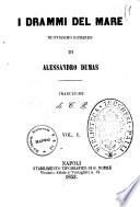 I drammi del mare nuovissimo romanzo di Alessandro Dumas