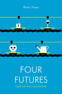 Ebook Four Futures Epub Peter Frase Apps Read Mobile