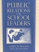 Public Relations for School Leaders
