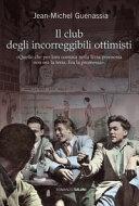 Il club degli incorreggibili ottimisti Book Cover