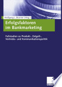 Erfolgsfaktoren im Bankmarketing