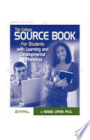 The College Sourcebook for Students with Learning & Developmental Differences