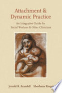 Attachment and Dynamic Practice