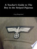 A Teacher S Guide To The Boy In The Striped Pajamas
