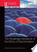 The Routledge Handbook of the Ethics of Discrimination
