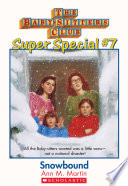 The Baby Sitters Club Super Special  7  Snowbound