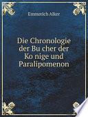 Die Chronologie der Bu?cher der Ko?nige und Paralipomenon