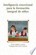 Inteligencia Emocional Para La Formaci N Integral De Ni Os