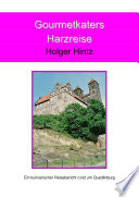 Gourmetkaters Harzreise
