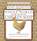 The Whole World Loves Chicken Soup