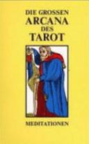 Die grossen Arcana des Tarot