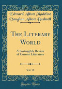 The Literary World  Vol  10 Book PDF