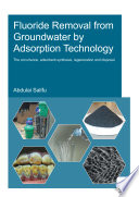 Fluoride Removal from Groundwater by Adsorption Technology