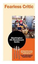 Fearless Critic Washington DC Area Restaurant Guide