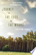 Journey to the Edge of the Woods