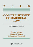 Comprehensive Commercial Law  2016 Statutory Supplement