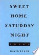 Sweet Home  Saturday Night