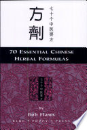 Seventy Essential TCM Formulas for Beginners