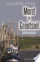 Mord in Greetsiel - Ostfrieslandkrimi.