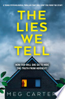 The Lies We Tell Tell Has A Sense Of Tension