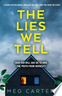 The Lies We Tell Book PDF