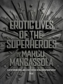 Erotic Lives of the Superheroes