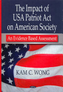 The Impact of USA Patriot Act on American Society